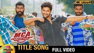 MCA Title Full Video Song 4K   MCA 2018 Video Songs   Nani   Sai Pallavi   DSP   Mango Music