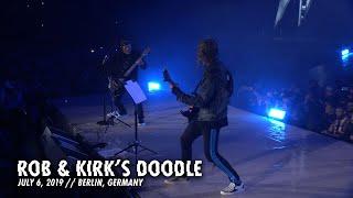 Metallica: Rob & Kirk's Doodle (Berlin, Germany - July 6, 2019)