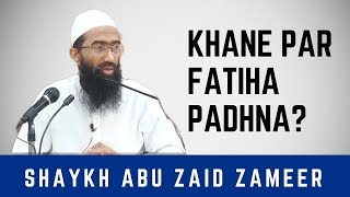 Khane par Fatiha padne ki daleel mil gayi   Abu Zaid Zameer