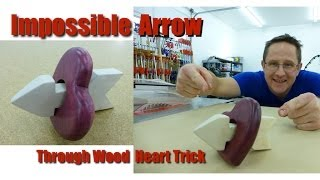 Impossilbe Arrow -Through- Heart Trick