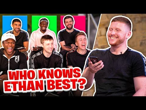 Which of the Sidemen knows Ethan the best