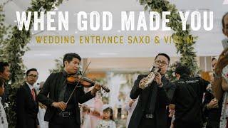 Wedding Entrance Saxo & Violin (When God Made You) - Cikallia Music