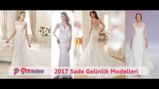 2017 Sade Gelinlik Modelleri #SenFarklısın