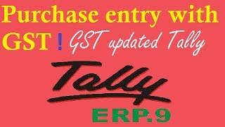 Purchase Entry With GST - In GST Updated Tally ERP 9
