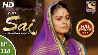 Mere Sai - Ep 118 - Full Episode - 9th March, 2018