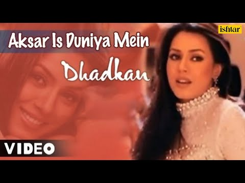 Aksar Is Duniya Mein - Video Song | Dhadkan | Mahima Chaudhary, Suniel Shetty | Best Bollywood Song Video Clip