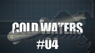 Cold Waters #04 DIRECTLY BELOW - SUBMARINE WARFARE SIM Cold Waters Let