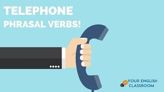 Learn English Vocabulary- Telephone Phrasal Verbs for Conversation