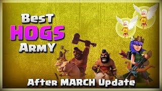 Best HOGS Army | TH11 War Strategy #204 | After MARCH Update | COC 2018 |