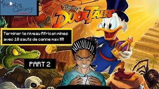 Super défi-Duck tales-finir le niveau African mines avec 10 sauts de canne max ! Part2