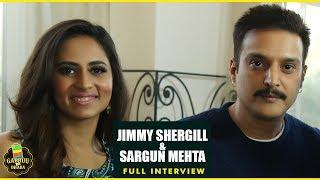 JINDUA (Full Interview) Jimmy Shergill & Sargun Mehta | Gabruu Da Dhaba - Episode 03 - GABRUU.COM