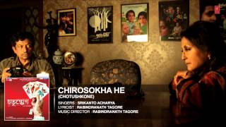 Chirosokha He Full Song - Bengali Film
