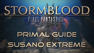 Stormblood Primal Guide: Susano Extreme