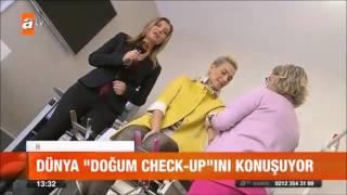 Tüp Bebek Doğum Check-up uygulaması ATV Haber  2015 12 24