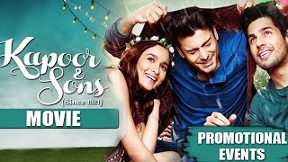 Kapoor & Sons Movie (2016) | Alia Bhatt, Sidharth Malhotra, Fawad Khan | Promotional Events
