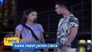 Highlight Siapa Takut Jatuh Cinta : Vino Marah Besar Sama Laras   Episode 186