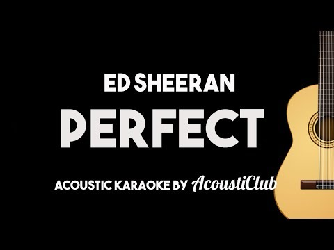 Ed Sheeran Perfect Acoustic Guitar Karaoke Backing Track