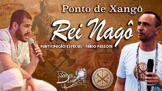 Ponto de Xangô - REI NAGÔ - SANDRO LUIZ UMBANDA