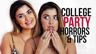 COLLEGE PARTY HORRORS + TIPS