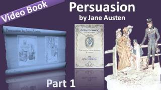 Part 1 - Persuasion Audiobook by Jane Austen (Chs 01-10)