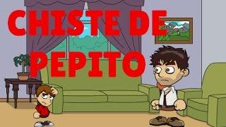 Chiste de Pepito - Como hacer Pipi