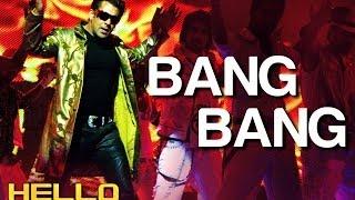 Bang Bang - Hello | Salman Khan | Wajid Khan | Sajid - Wajid