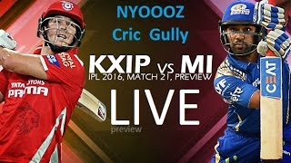 Live IPL T20 : Kings XI Punjab vs Mumbai Indians Preview on Cric Gully