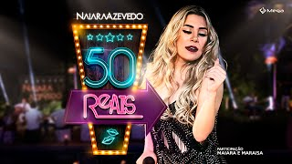 50 Reais - Naiara Azevedo Ft. Maiara e Maraisa (Clipe Oficial)