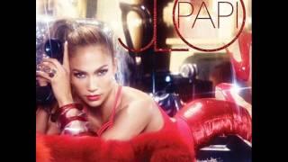 Jennifer Lopez Ft Pitbull- Papi(Official Remix)