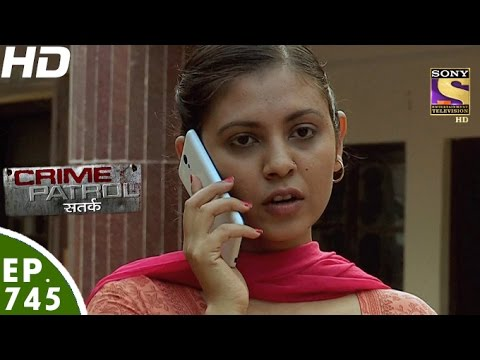 Crime Patrol - क्राइम पेट्रोल सतर्क - Antarheet -Episode 745 - 10th December, 2016