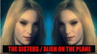 The Sisters / Alien On The Plane