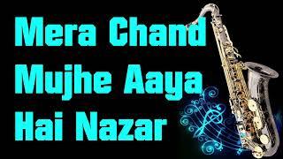 Mera Chand Mujhe Aaya Hai Nazar || Kumar Sanu|| ||Mr. Ashique|| Best Saxophone Instrumental