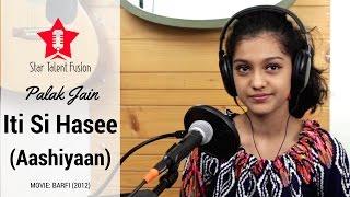 Aashiyan (Iti Si Hasee) | Barfi (2012) | Palak Jain (Flute - Instrumental)