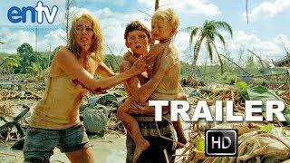 The Impossible Official Trailer [HD]: Naomi Watts & Ewan McGregor During 2004 Tsunami