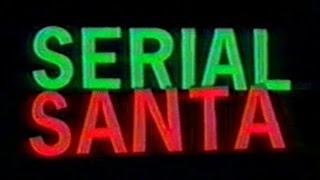 Serial Santa (FULL MOVIE)
