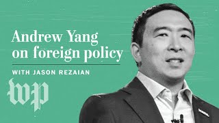 Opinion | Andrew Yang has plenty of domestic-policy ideas. But what about Syria and Iran?