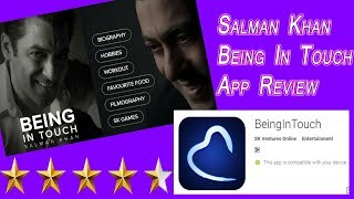 Salman Khan Being In Touch App Review