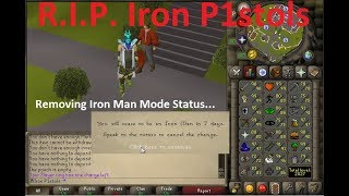 Iron P1stols - De-Ironing My 2k Total Level Ironman.
