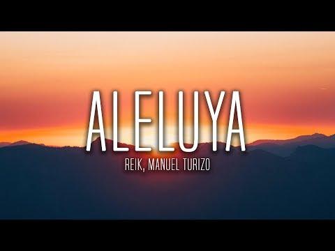 Reik Manuel Turizo Aleluya Lyrics Letra