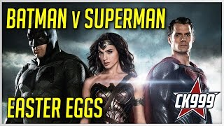 Batman V Superman: Hidden Easter Eggs & Secrets