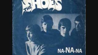 The Shoes-Na Na Na (1967)