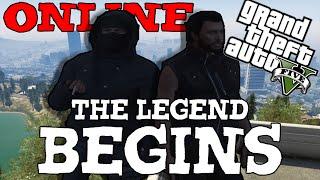 Grand Theft Auto V Online | Funny Moments | The Legend Begins! | W/Nikolai