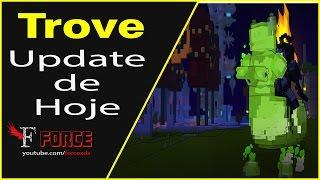 Trove - UPDATE DE HOJE(Loot Collector Vault Clubs Steam Workshop) - #426 PT-BR