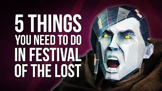 Destiny | 5 Things You Need To Do In Festival Of The Lost