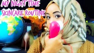 My Night Time Skincare Routine