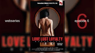 Love  Loyalty | LLL | Web Series | Episode-6