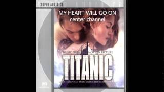 My Heart Will Go On  Movie Version] SACD Center Channel
