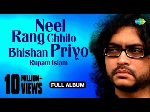 Neel Rang Chhilo Bhishan Priyo тЦ║ Juke Box Full Song - Rupam Islam