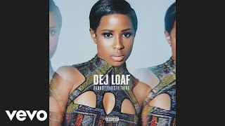 DeJ Loaf - We Winnin' (Audio)