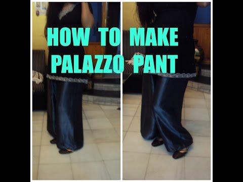 HOW TO MAKE PALAZZO PANT (HINDI)
